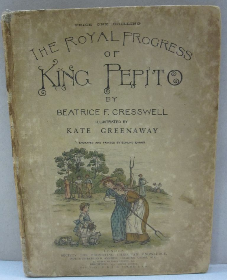 The Royal Progress of King Pepito. Beatrice F. Cresswell.
