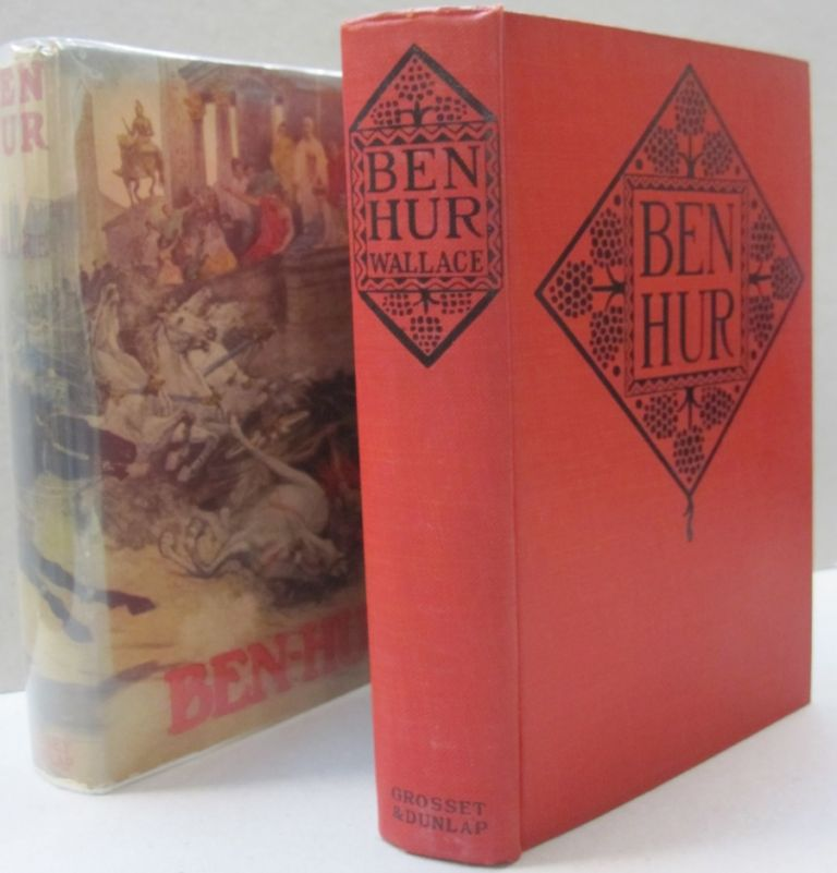 Ben-Hur; A Tale of the Christ. Lew Wallace.