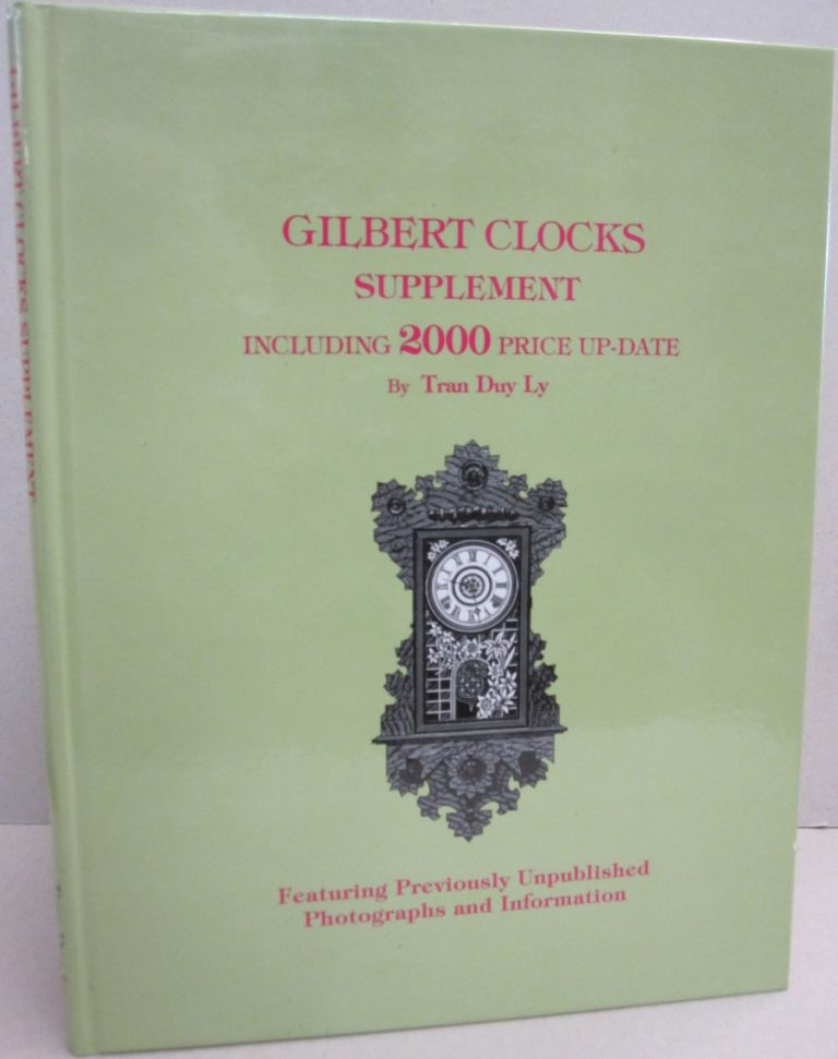 Gilbert Clocks Supplement Including 2000 price up-date. Tran Duy Ly.