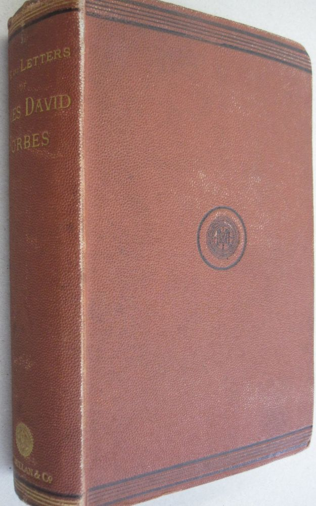 Life and Letters of James David Forbes, F.R.S. John Campbell Shairp, Peter Guthrie Tait, A. Adams-Reilly.
