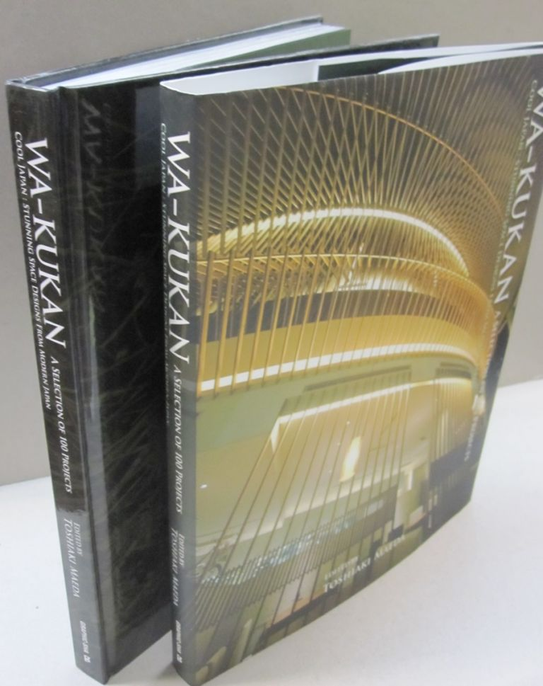 Wa-Kukan: A Selection of 100 Projects: Cool Japan: Stunning Space Designs from Modern Japan. Toshiaki Maeda.
