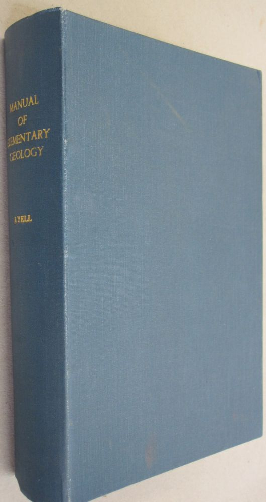 A Manual of Elementary Geology. Charles Lyell.