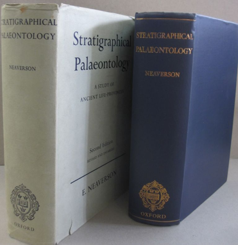 Stratigraphical Palaeontology; A Study of Ancient Life-Provinces. E. Neaverson.