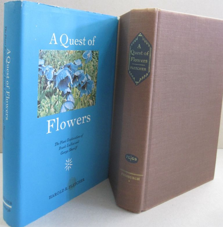A Quest of Flowers; The Plant Explorations of Frank Ludlow and George Sherrif. Harold Roy Fletcher.