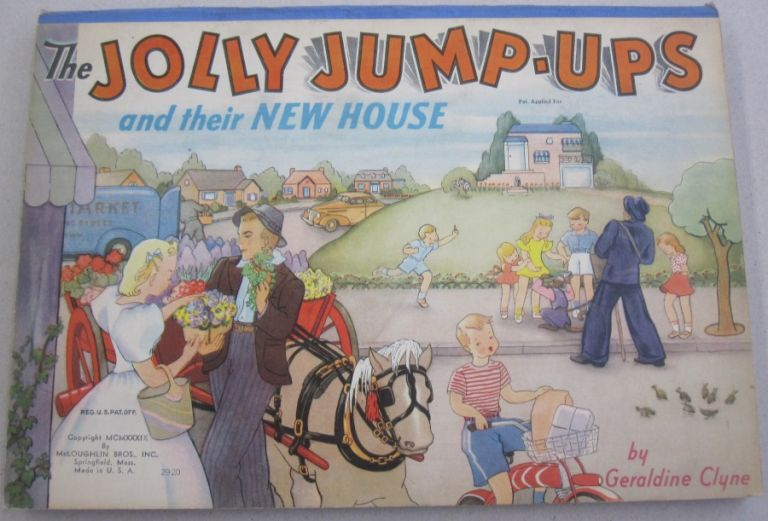 The Jolly Jump-Ups and Their New House. Geraldine Clyne.