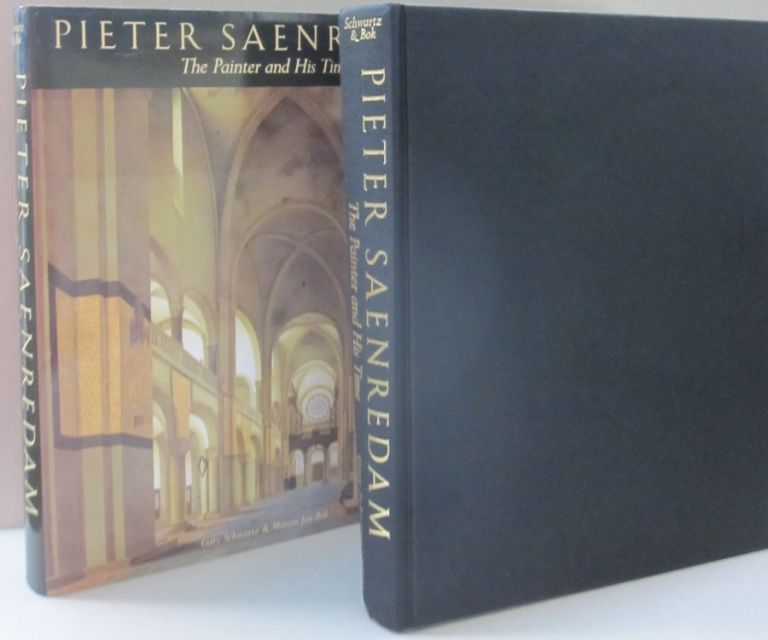 Pieter Saenredam. The Painter and His Time. Gary Schwartz, Marten Jan Bok.