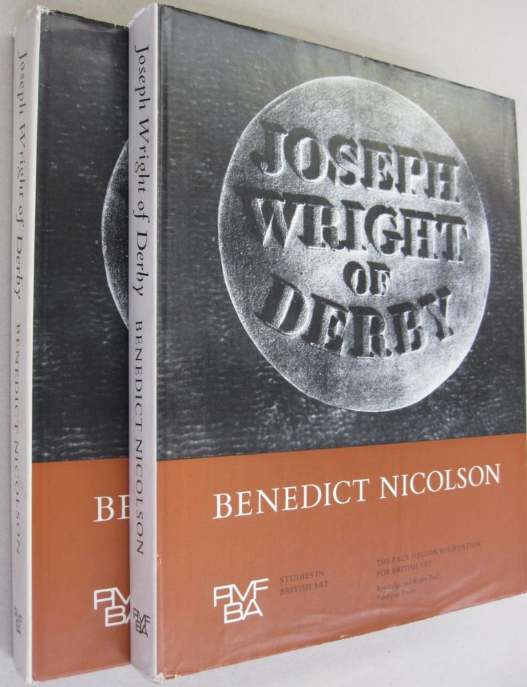 Joseph Wright of Derby Painter of Light 2 volume set. Benedict Nicolson.