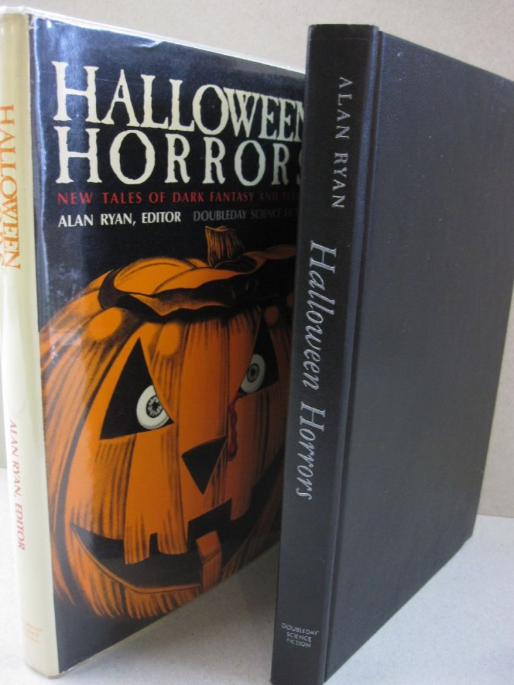 Halloween Horrors; New Tales of Dark Fantasy and Terror. Alan Ryan.
