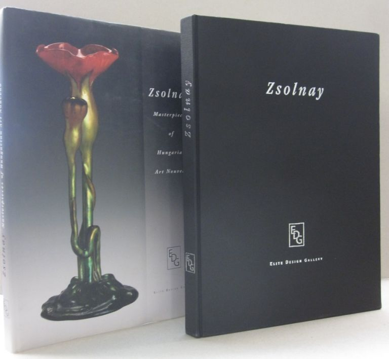Zsolnay Masterpieces Of Hungarian Art Nouveau. Richard Stattner, Monika Csiba.