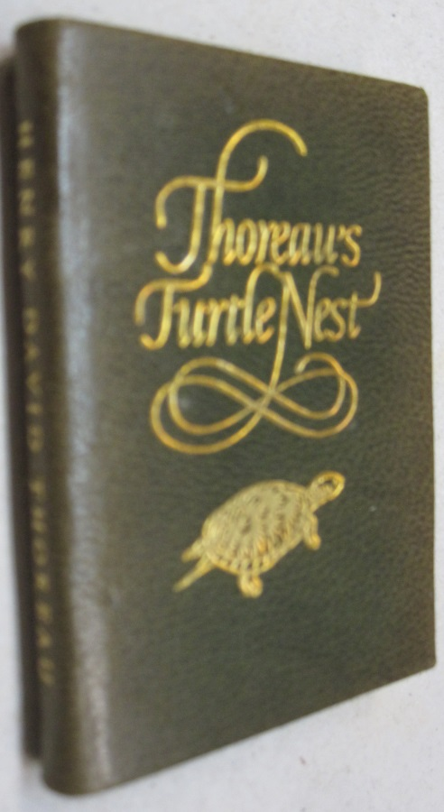 Thoreau's Turtle Nest; From the Journals of Henry David Thoreau. Henry David Thoreau.