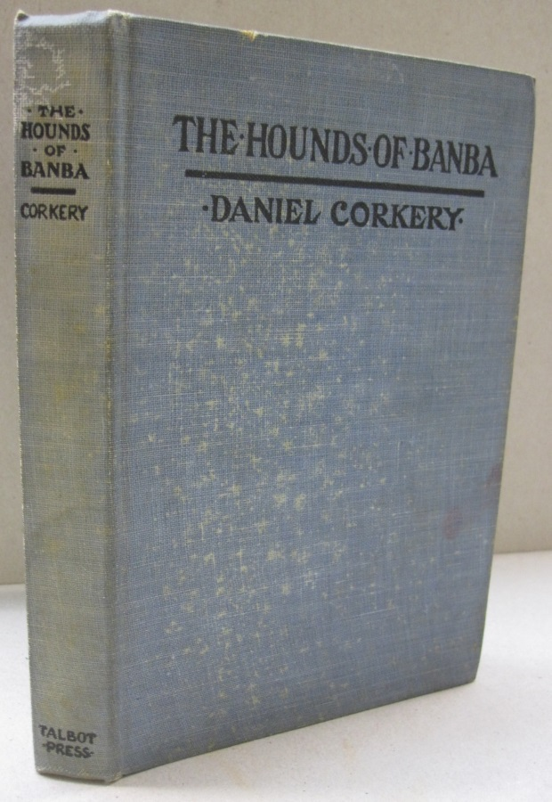 The Hounds of Banba. Daniel Corkery.