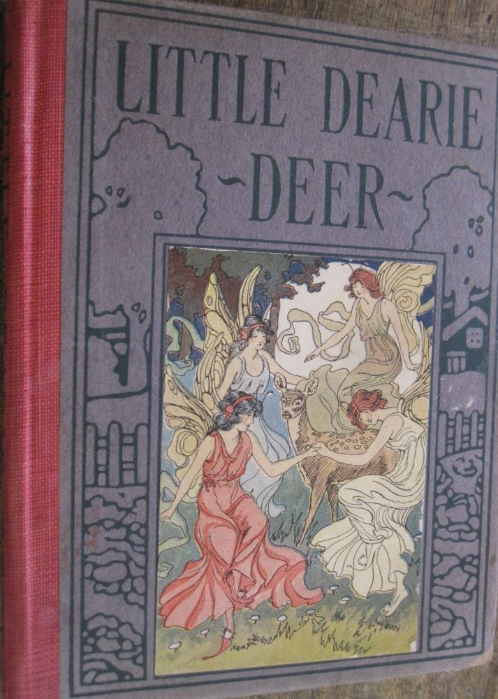 Little Dearie Deer; A Tale for Wee Folks. Linda Stevens Almond.