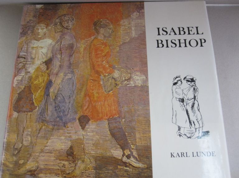 Isabel Bishop. Karl Lunde.