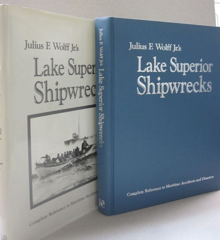 Lake Superior Shipwrecks. Julius F. Wolff Jr, Thomas R. Holden.