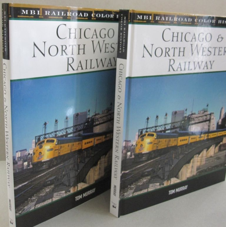 Chicago & North Western Railway. Tom Murray.