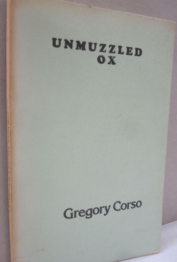 Unmuzzled Oz Gregory Corso; Volume 2, Numbers 1 & 2. Michael Andre.