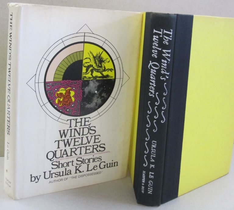 The Wind's Twelve Quarters: Short stories. Ursula K. Le Guin.