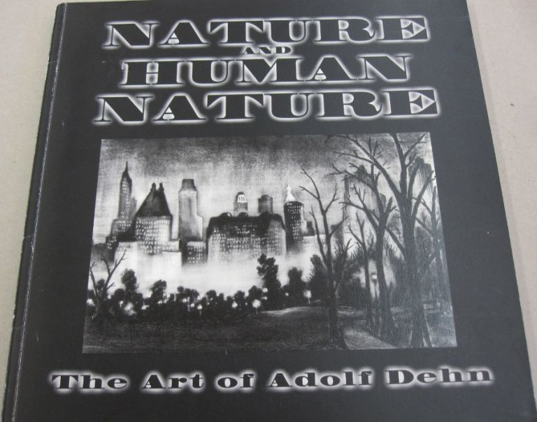 Nature and Human Nature The Art of Adolf Dehn.