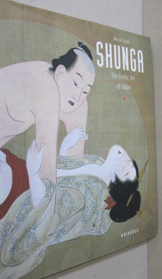 Shunga The Erotic Art of Japan. Marco Fagioli.