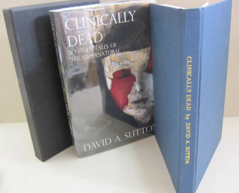 Clinically Dead & Other Tales of the Supernatural. David Sutton.