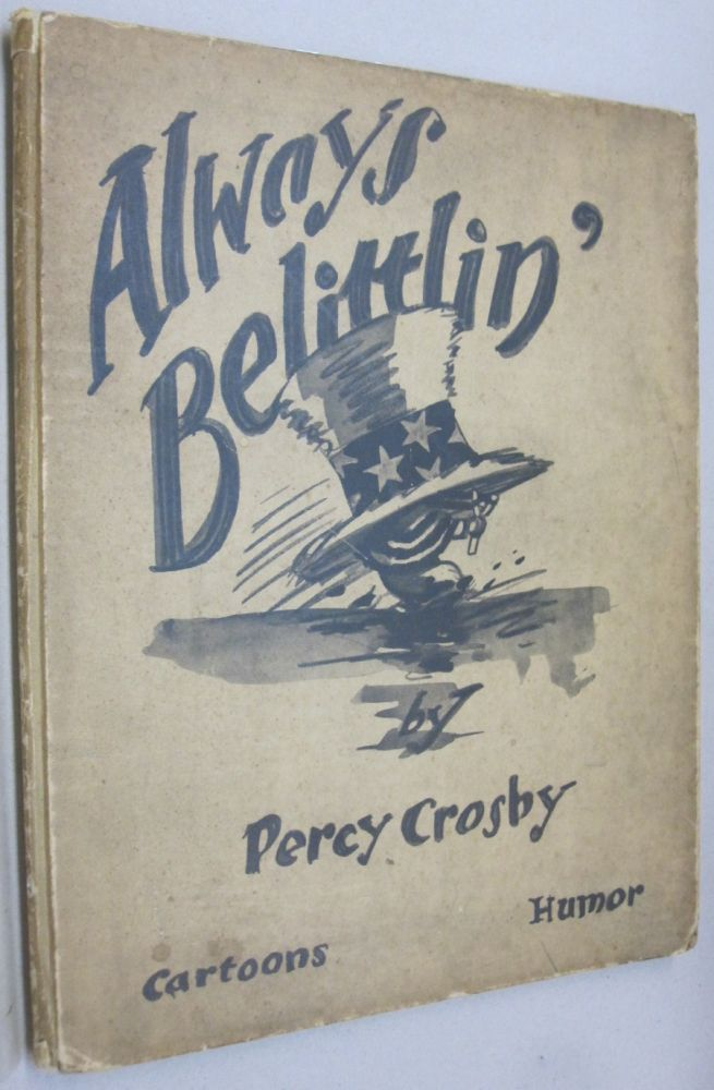 Always Belittlin'. Percy Crosby.