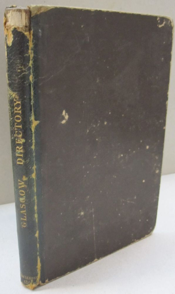 A Reprint of Jones's Directory; or, Useful Pocket Companion for the Year 1789: Containing an Alphabetical List of the Names and Places and Abode of the Merchants, Manufacturers, Traders, and Shopkeepers, in and about the City of Glasgow. Jones.
