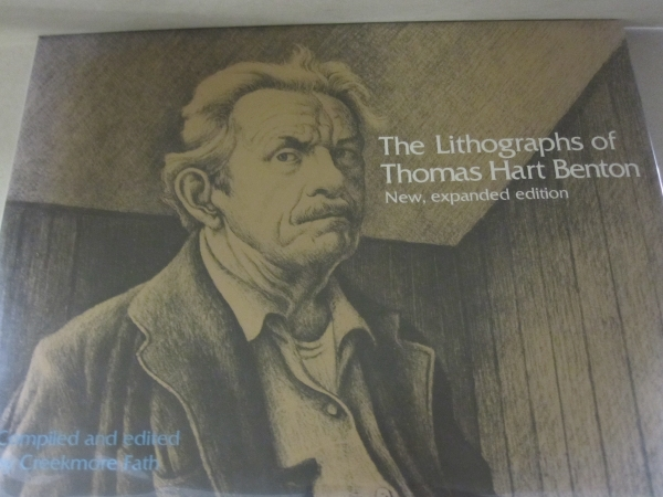 The Lithographs of Thomas Hart Benton (New, Expanded Edition). Thomas Hart Benton.