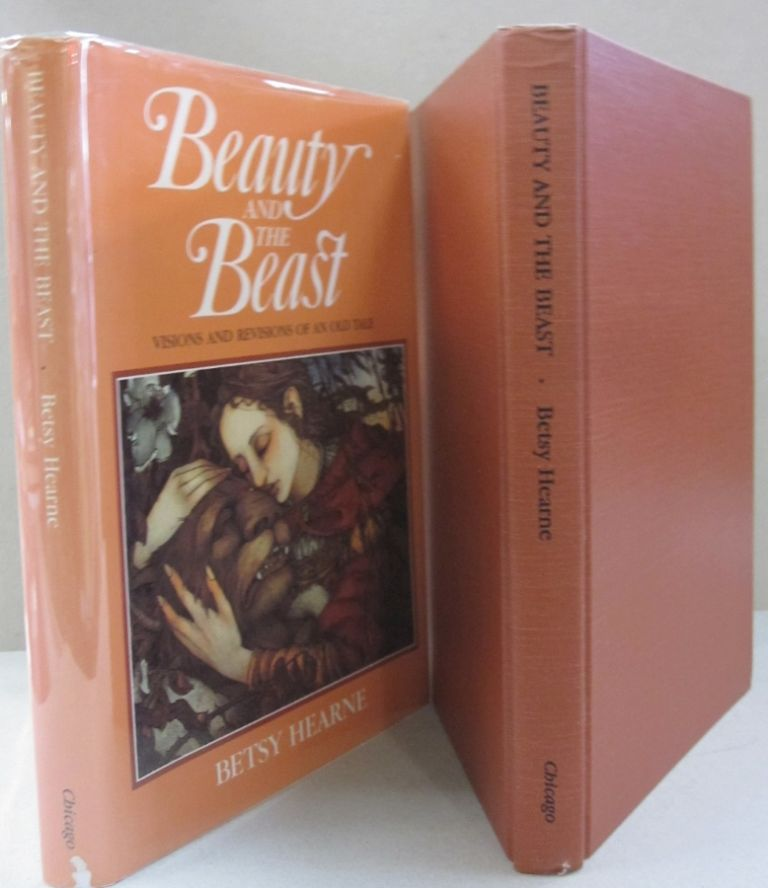 Beauty and the Beast: Visions and Revisions of an Old Tale. Betsy Hearne.