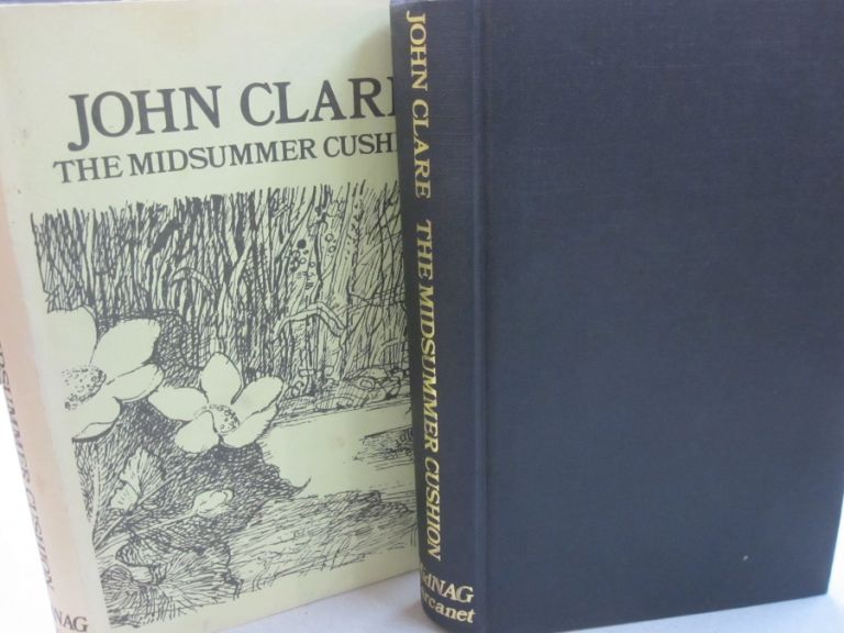 The Midsummer Cushion. John Clare, Anne Tibbie.