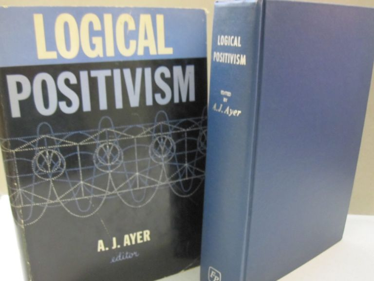 Logical Positivism. A. J. Ayer.