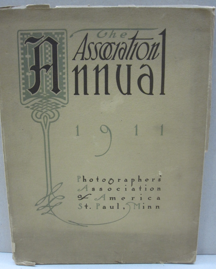 The Association Annual 31st Annual Convention St Paul, Minn; 1911. July 24, 25, 26,27,28, 29. Juan Abel.