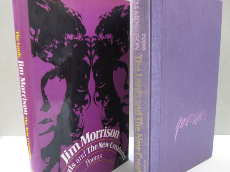 The Lords and The New Creatures; Poems. Jim Morrison.