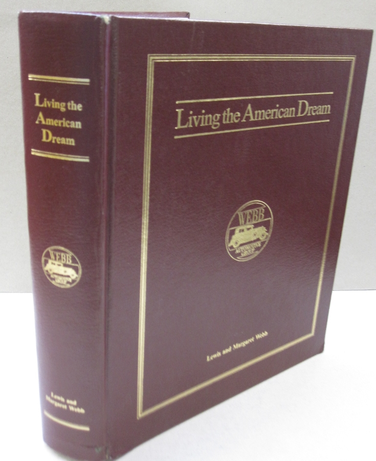 Living the American Dream Lewis and Margaret Webb. Robert E. Wood.