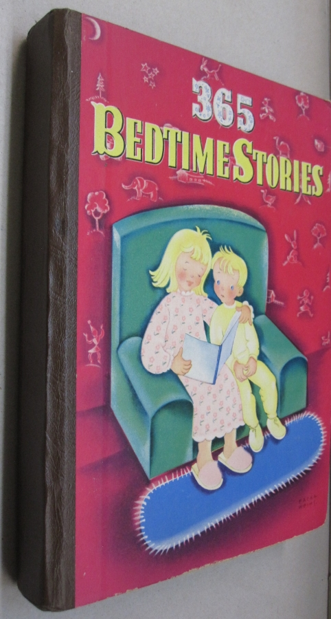 365 BEDTIME STORIES; A Story for Every Day in the Year