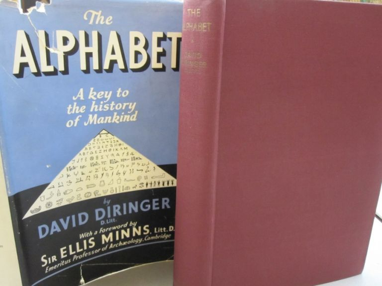 The Alphabet; A Key to the History of Mankind. David Diringer, Ellis Minns, forward.