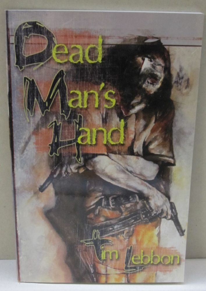 Dead Man's Land. Tim Lebbon.