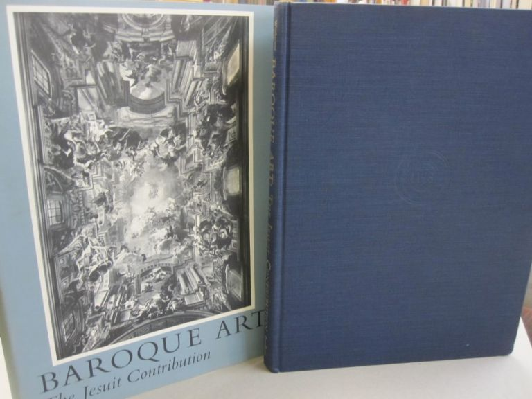 Baroque Art The Jesuit Contribution. Rudolf Wittkower, Irma B. Jaffee.