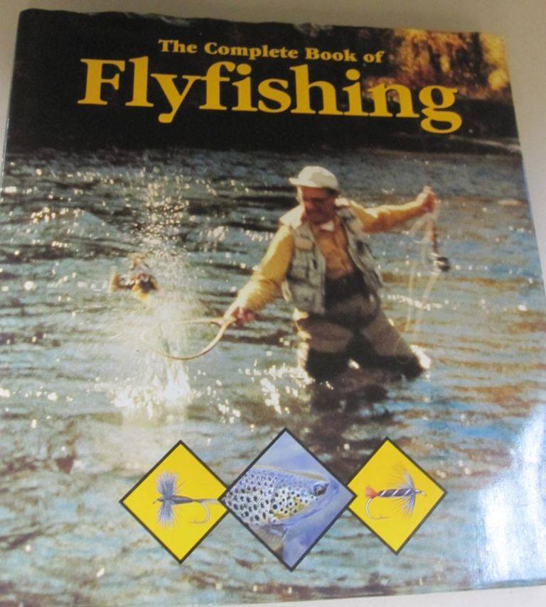 Complete Book of Fly Fishing. Goran Cederberg.