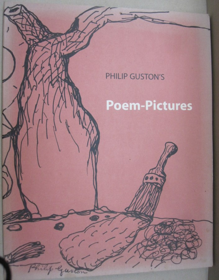 Philip Guston's Poem Pictures. Debra Bricker Balken.