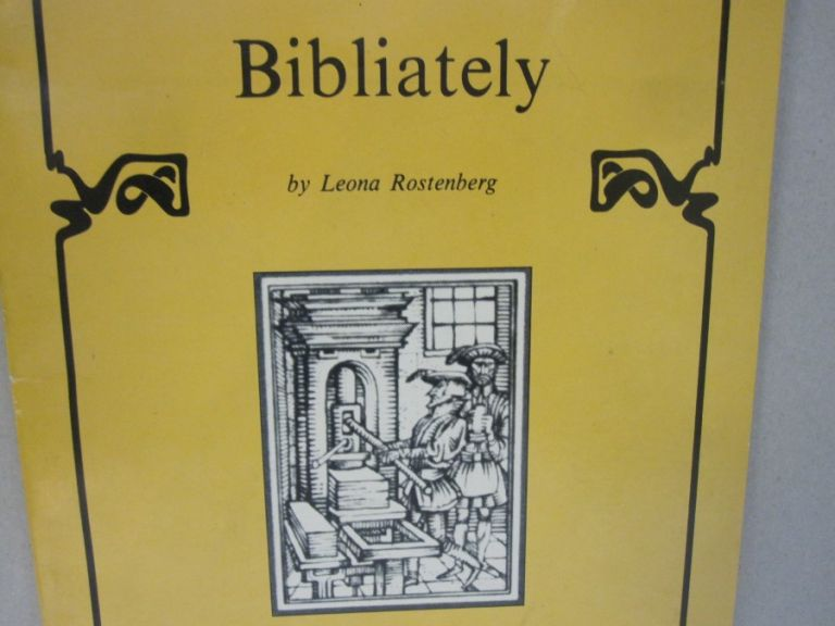 Bibliately; Reprinted from The American Philatelist January 1977 through July 1977. Leona Rostenberg.