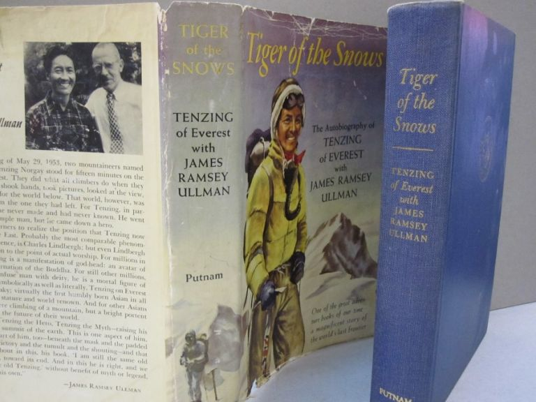 Tiger of the Snows; The Autobiography of Tenzing of Everest with James Ramsey Ullman. James Ramsey Ullman.
