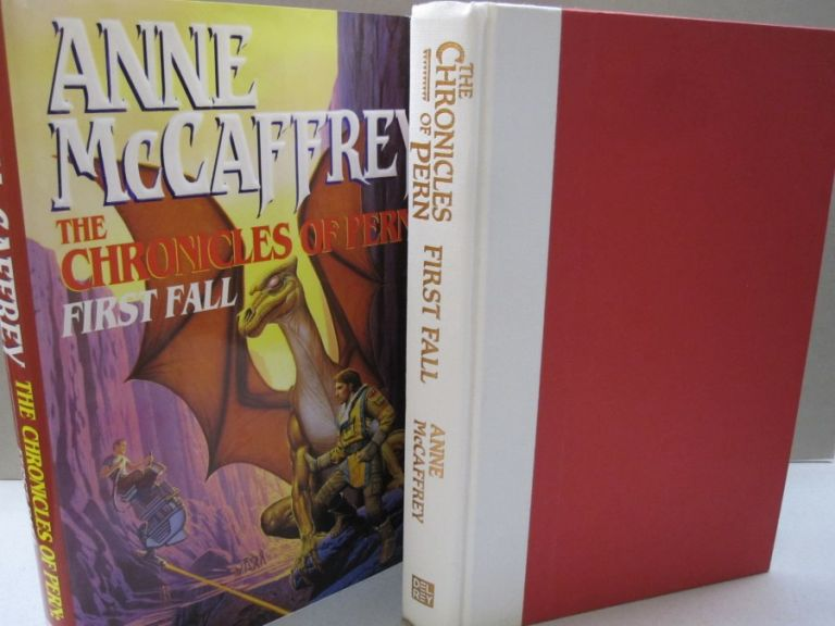 The Chronicles of Pern: First Fall (The Dragonriders of Pern). Anne McCaffrey.
