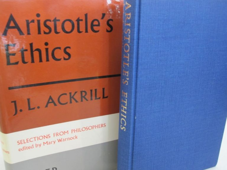 Aristotle's Ethics; Selections from Philosophers. J. L. Ackrill, Mary Warnock.