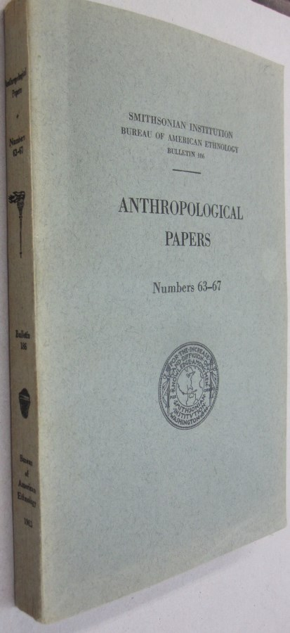 Anthropolotgical Papers; Numbers 63-67 BULLETIN 186