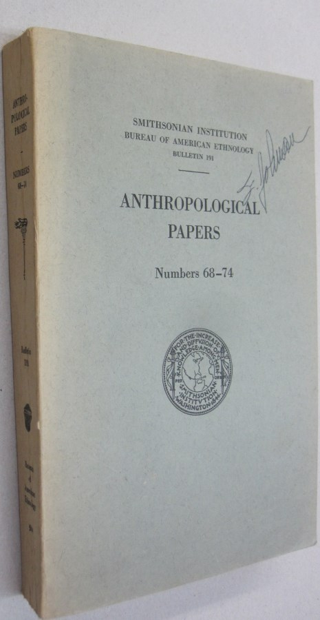 Anthropological Papers; Number 68-74 BULLETIN 193