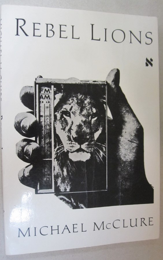 Rebel Lions (New Directions Paperbook). Michael McClure.