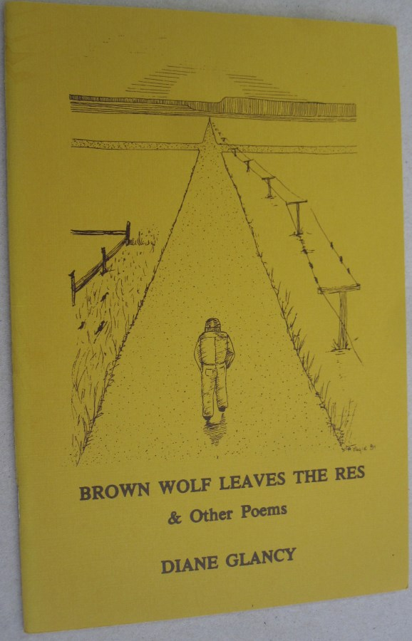 Brown Wolf Leaves the Res & Other Poems. Diane Glancy.