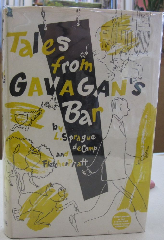 Tales from Gavagans Bar. L. Sprague de Camp, Fletcher Pratt.