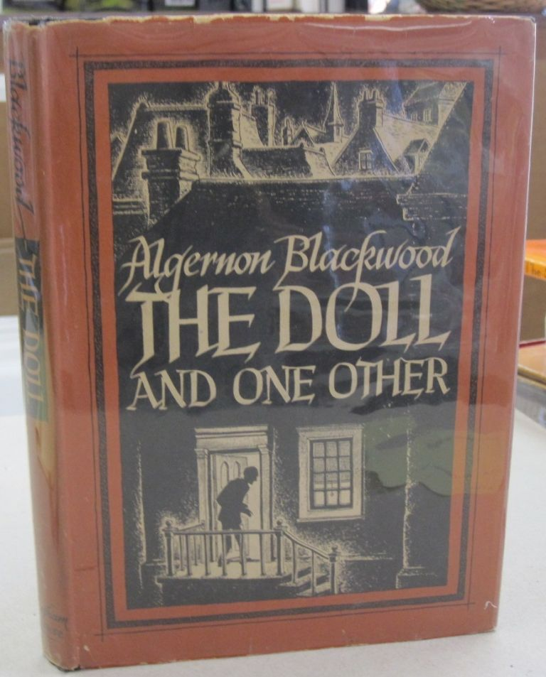 The Doll and One Other. Algernon Blackwood.