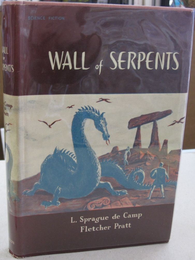 Wall of Serpents. L.. Sprague de Camp, Fletcher Pratt.